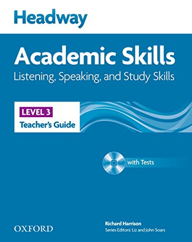 Headway Academic Skills: 3: Listening, Speaking, and Study Skills Teacher's Guide with Tests CD-ROM by