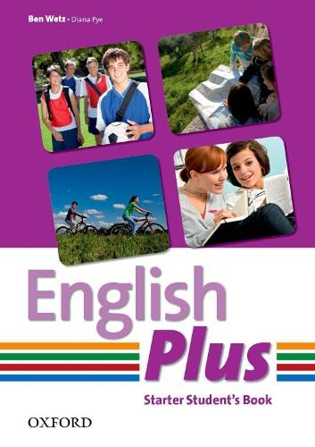 English Plus Starter Student Book: Choose to Do More by