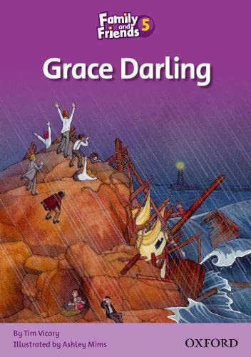 Family and Friends Readers 5: Grace Darling by