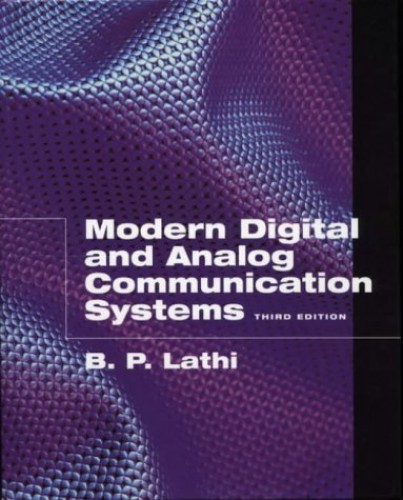 Modern Digital and Analog Communications Systems by B. P. Lathi