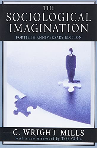 The Sociological Imagination by C.Wright Mills