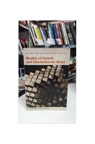 Models of Growth and Distribution for Brazil by Lance Taylor
