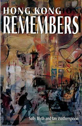 Hong Kong Remembers by Sally Blyth