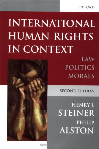 International Human Rights in Context: Law, Politics, Morals by Henry Steiner
