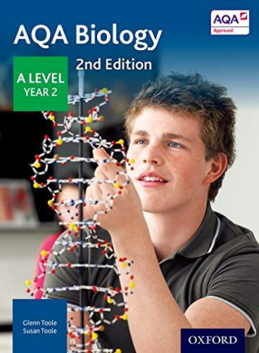 AQA Biology A Level Year 2 Student Book by Glenn Toole