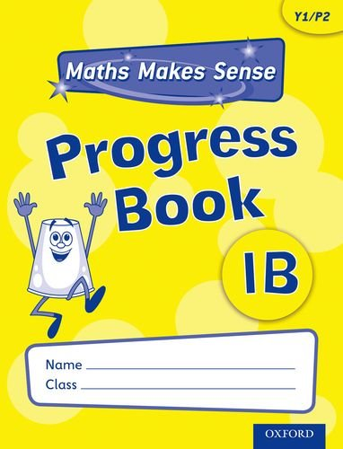 Maths Makes Sense: Y1: B Progress Book by Richard Dunne