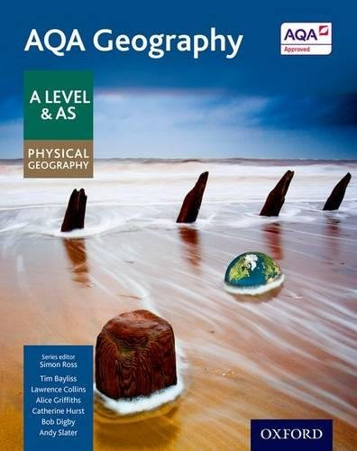 AQA Geography A Level & AS: Physical Geography Student Book by Simon Ross