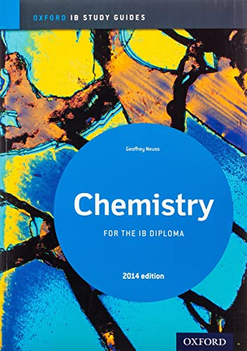 Chemistry Study Guide 2014 Edition: Oxford IB Diploma Programme by Geoff Neuss