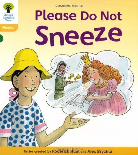 Oxford Reading Tree: Level 5: Floppy's Phonics Fiction: Please Do Not Sneeze by Roderick Hunt