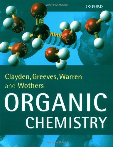 Organic Chemistry by Jonathan Clayden