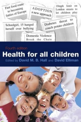 Health for All Children: 4th Report by David Hall