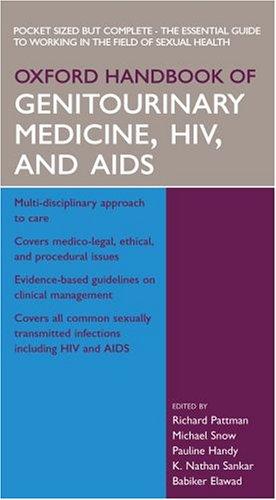 Oxford Handbook of Genitourinary Medicine, HIV and AIDS by Richard Pattman