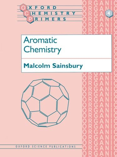 Aromatic Chemistry by Malcolm Sainsbury