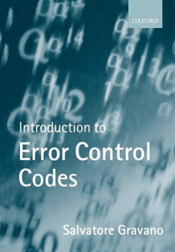 Introduction to Error Control Codes by S. Gravano
