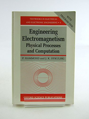 Engineering Electromagnetism: Physical Processes and Computation by P. Hammond