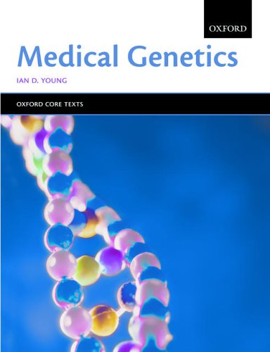 Medical Genetics by Ian D. Young