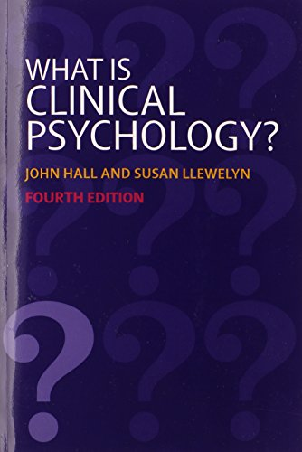 What is Clinical Psychology? by John Hall