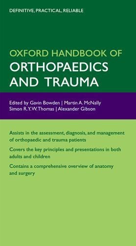 Oxford Handbook of Orthopaedics and Trauma by Gavin Bowden