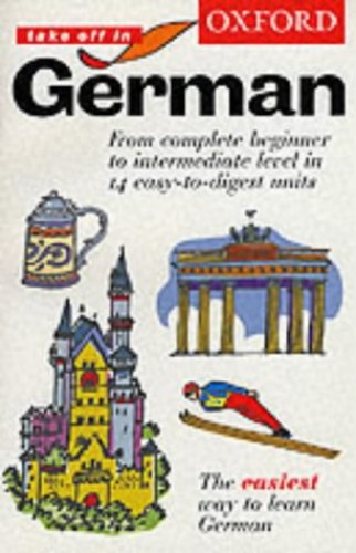 Oxford Take Off in German: Course Book by Andrea Reitz