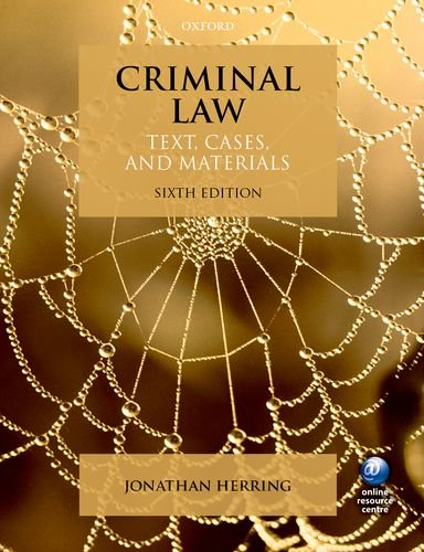 Criminal Law: Text, Cases, & Materials by Jonathan Herring