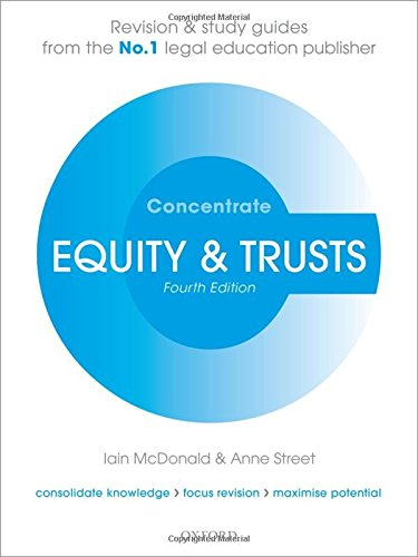 Equity & Trusts Concentrate: Law Revision and Study Guide by Iain McDonald