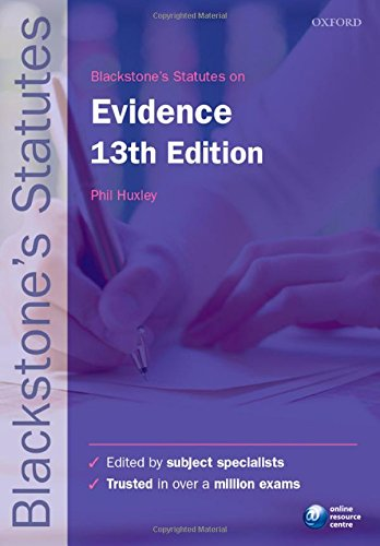 Blackstone's Statutes on Evidence by Phil Huxley