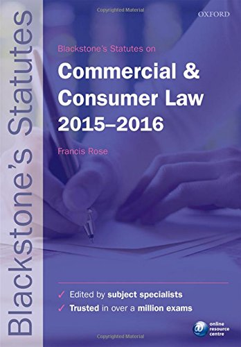 Blackstone's Statutes on Commercial & Consumer Law: 2015-2016 by Francis Rose