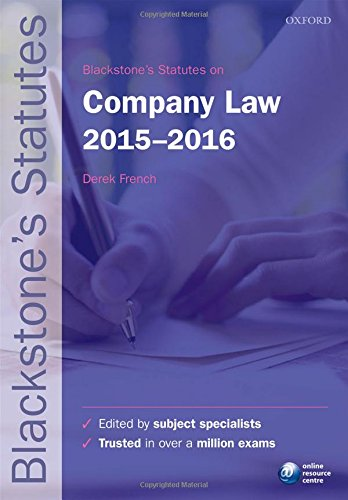 Blackstone's Statutes on Company Law: 2015-2016 by Derek French