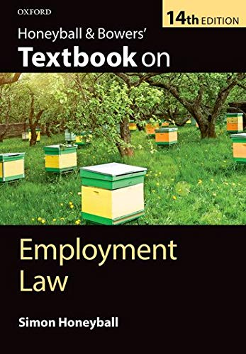 Honeyball & Bowers' Textbook on Employment Law by Simon Honeyball