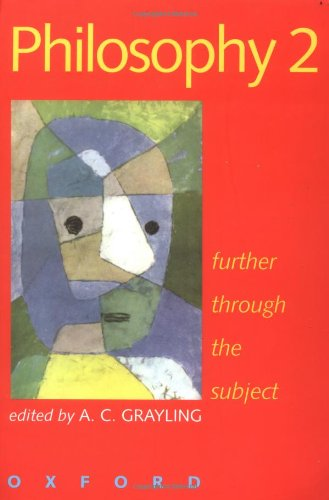 Philosophy: v.2: Further Through the Subject by A. C. Grayling