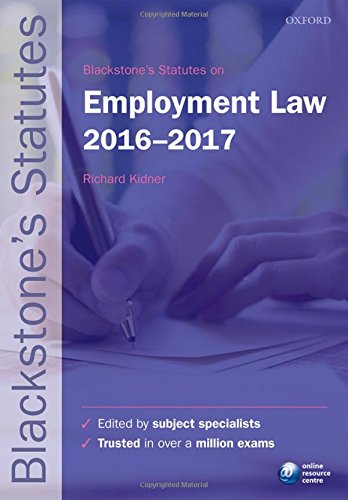 Blackstone's Statutes on Employment Law 2016-2017 by Richard Kidner
