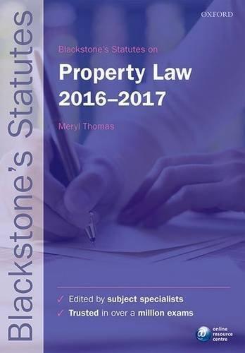Blackstone's Statutes on Property Law 2016-2017 by Meryl Thomas