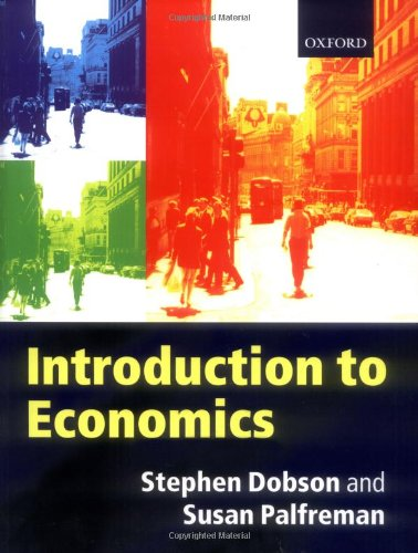An Introduction to Economics by Steve Dobson