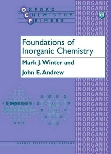 Foundations of Inorganic Chemistry by Mark J. Winter