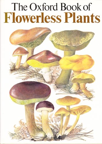 Oxford Book of Flowerless Plants by Frank H. Brightman