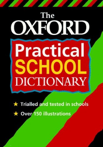 Oxford Practical School Dictionary by Allen