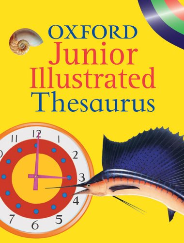 OXFORD JUNIOR ILLUSTRATED THESAURUS by