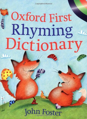 Oxford First Rhyming Dictionary by John Foster