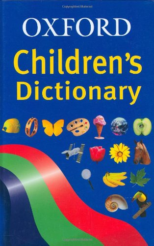 Oxford Children's Dictionary by Robert Allen