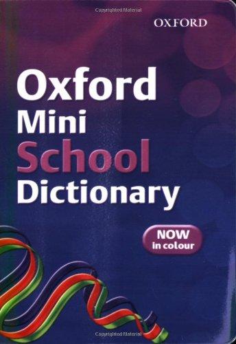 Oxford Mini School Dictionary: 2007 by Robert Allen