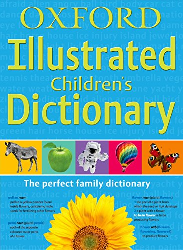 Oxford Illustrated Children's Dictionary by Oxford Dictionaries