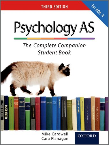 The Complete Companions: AS Student Book for AQA A Psychology by Mike Cardwell