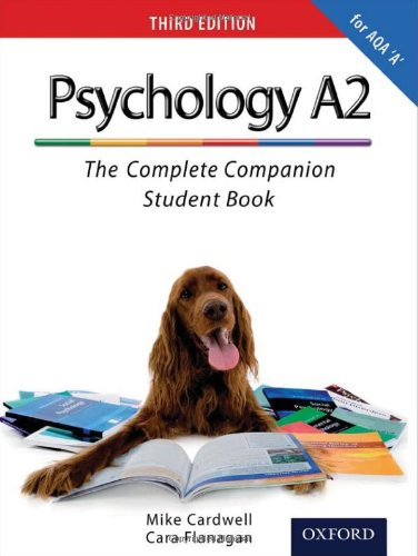 The Complete Companions: A2 Student Book for AQA A Psychology by Mike Cardwell