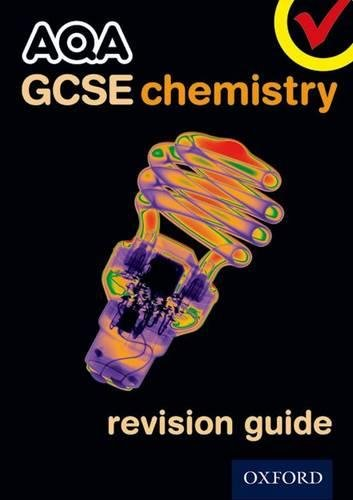 AQA GCSE Chemistry Revision Guide by