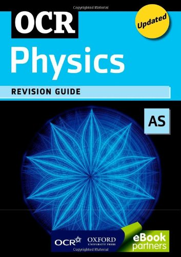 OCR AS Physics Revision Guide by