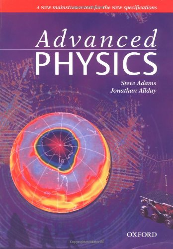 Advanced Physics by Steve Adams