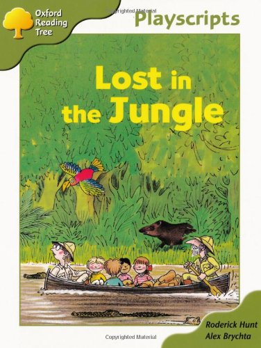 Oxford Reading Tree: Stage 7: Owls Playscripts: Lost in the Jungle by Roderick Hunt