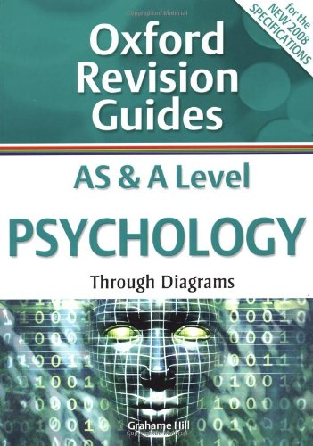 AS and A Level Psychology Through Diagrams: Oxford Revision Guides by Grahame Hill