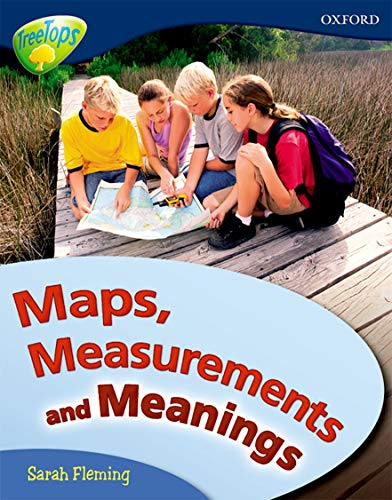 Oxford Reading Tree: Level 14: Treetops Non-Fiction: Maps, Measurements and Meanings by Mick Gowar