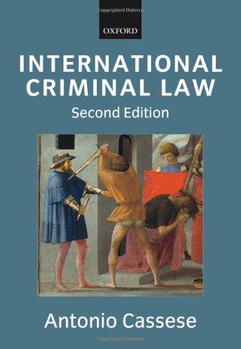 International Criminal Law by Antonio Cassese